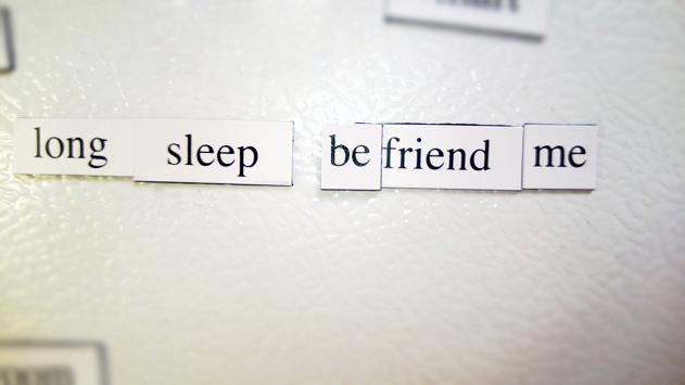 Long sleep befriend me